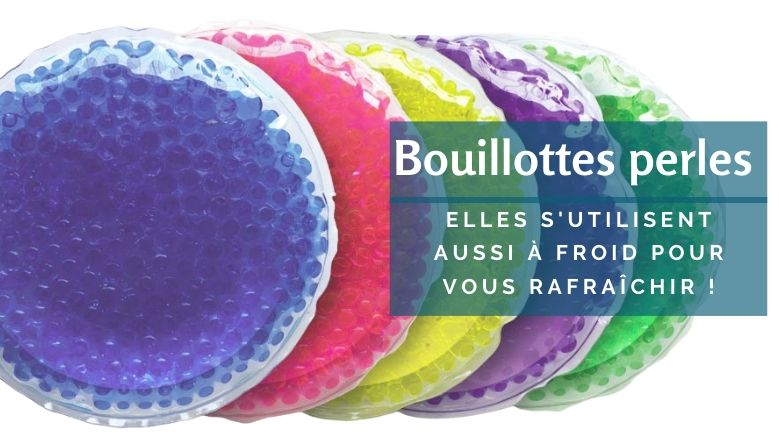 Bouillottes perles usage froid