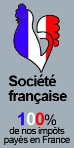 Société française - 100% de nos impôts sont payés en France